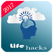 Life Hacks: Make Life Easier Android APK Download Free By Achkred
