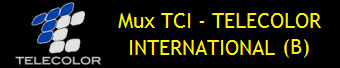MUX TCI - TELECOLOR INTERNATIONAL