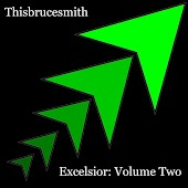 Excelsior: Volume Two