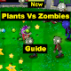 Guide for Plants vs. Zombies