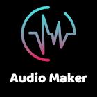 Audio Maker & Audio downloader