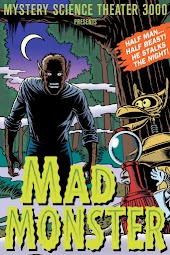 Mystery Science Theater 3000: Mad Monster