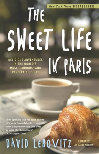 gift ideas for travel lovers sweet life in paris book david lebovitz