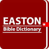 Easton Bible Dictionary -Offline Easton Dictionary