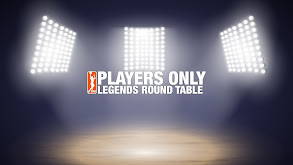 Players Only: WNBA: Legends Round Table thumbnail