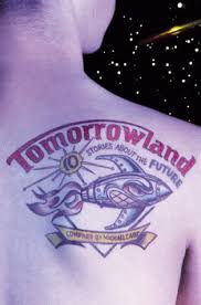 Image result for tomorrowland short stories