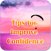 Tips For Improve Confidence