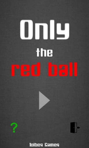 Only Red Ball