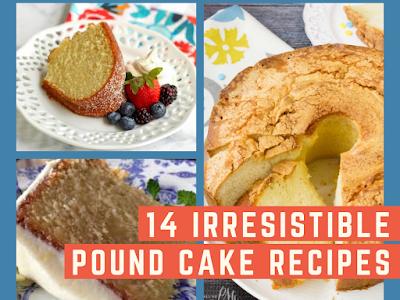 14 Irresistible Pound Cake Recipes