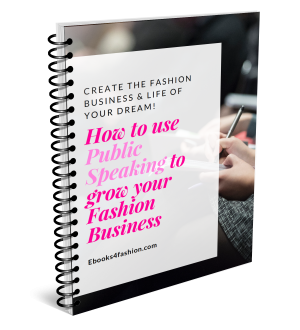 How to use Public Speaking to grow your Fashion Business