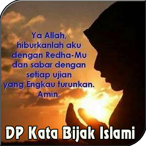DP Gambar Kata Bijak Islami Terbaru