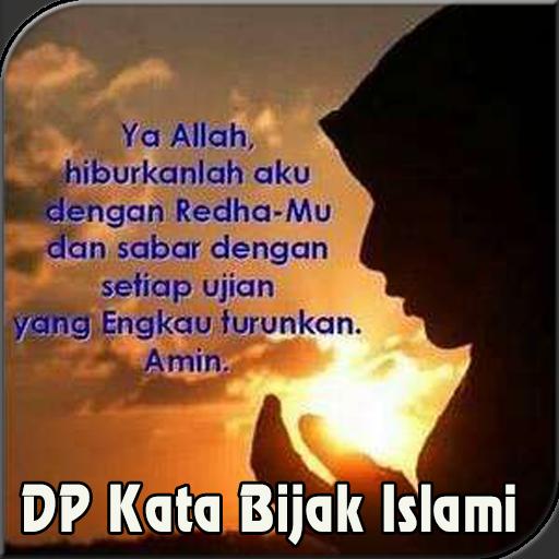 Download Dp Gambar Kata Bijak Islami Terbaru App Apk App