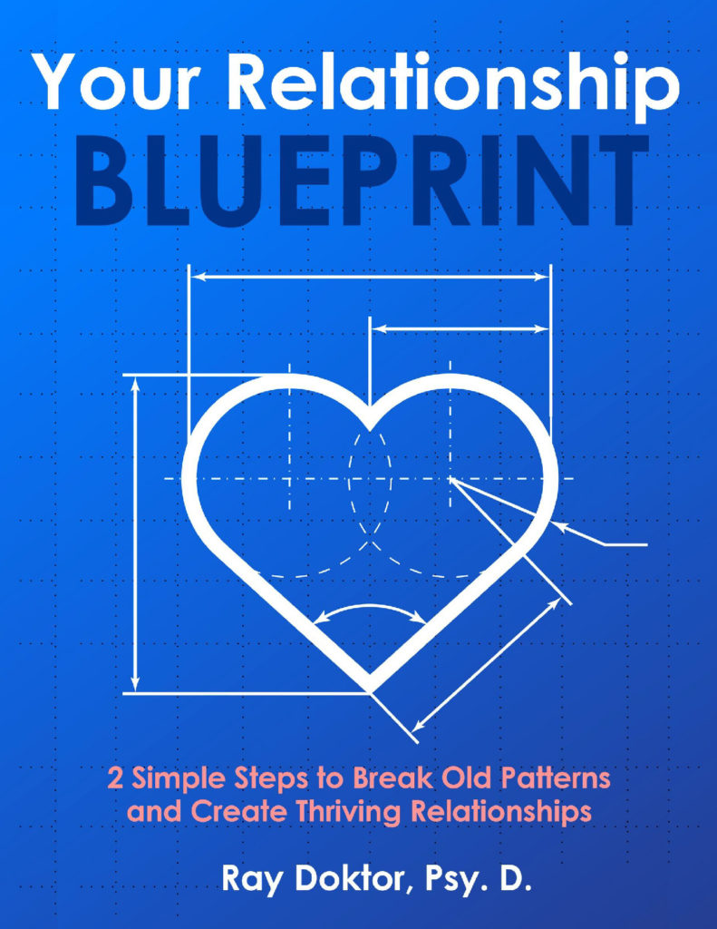 Free relationship blueprint step1 your relationship blueprint by dr ray doktor malvernweather Choice Image