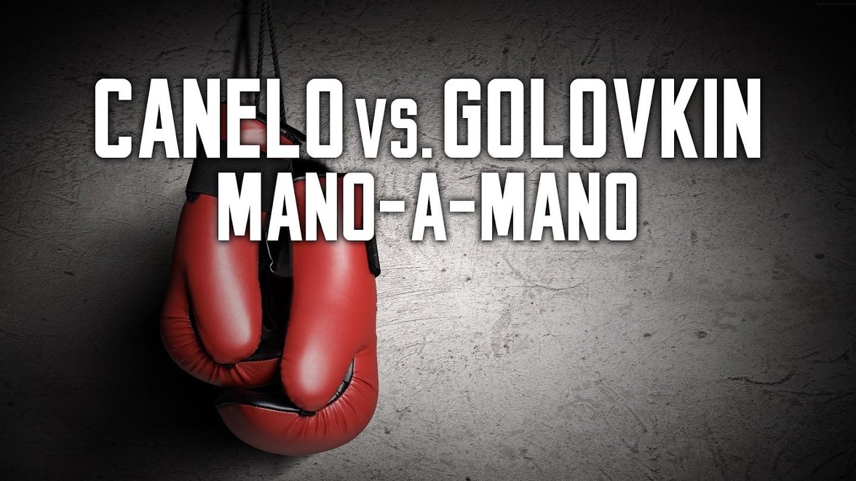 Watch Canelo vs. Golovkin Mano-A-Mano live