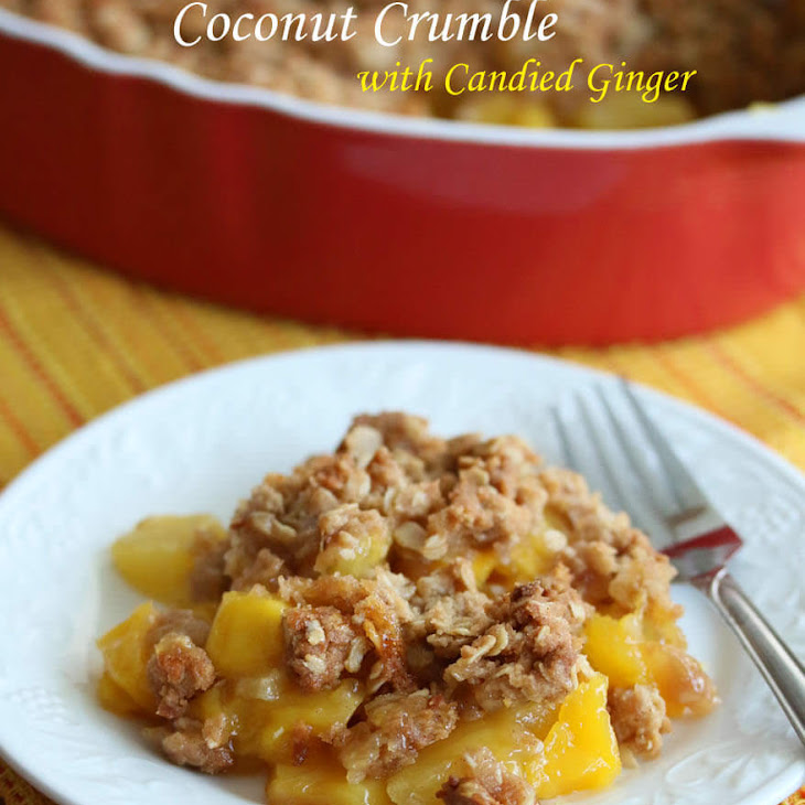Pineapple Mango Coconut Crumble with Candied Ginger