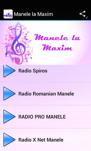 Manele la Maxim