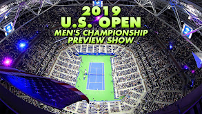 2019 U.S. Open Men's Championship Preview Show thumbnail