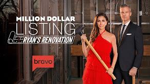 Million Dollar Listing: Ryan's Renovation thumbnail