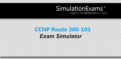 CCNP Route 300-101 ExSim-Free - Apps on Google Play