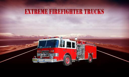 Extreme FireFighter Trucks
