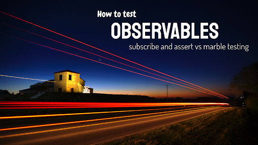 How to test Observables