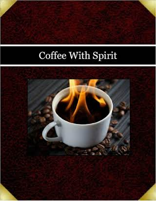 Coffee With Spirit
