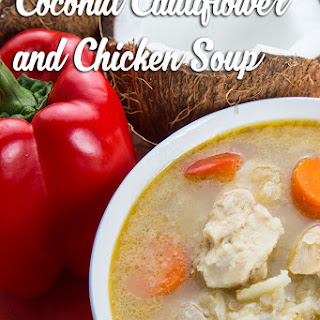 Coconut Cauliflower And Chicken Soup.