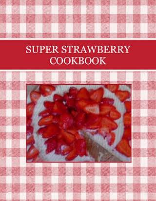 SUPER STRAWBERRY  COOKBOOK
