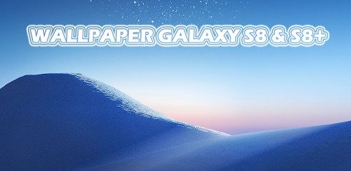 Wallpaper Galaxy S8 S8 Plus Apps On Google Play