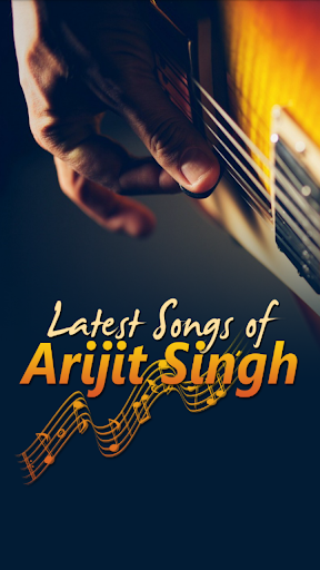 Latest Songs Of Arijit Singh