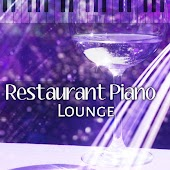 Restaurant Piano Lounge – Ambient Zone, Instrumental Jazz, Peaceful Piano, Music for Restaurant & Cafe