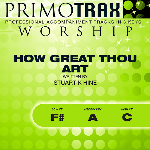 Primotrax Worship: How Great Thou Art (Worship Primotrax