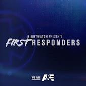 Nightwatch Presents: First Responders