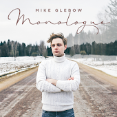 Mike Glebow - Monologue