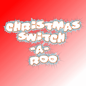 Christmas Switch-A-Roo