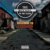 The Mixtape Of Year: Welcome 2 Treside