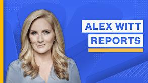 Alex Witt Reports thumbnail