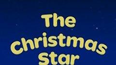The Christmas Star; A Christmas Present for Dog thumbnail
