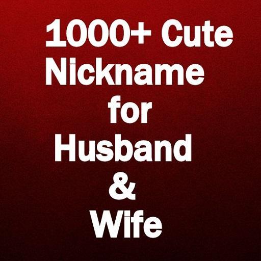 Cute Nicknames for Husband and Wife – Aplicações no Google Play