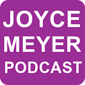 Joyce Meyer Podcast