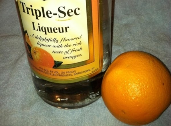 Triple Sec and orange (for zest) to use in adult recipe.