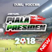 Duel Soccer - Virtual Piala Presiden 2018