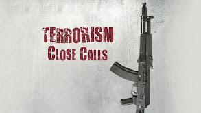 Terrorism Close Calls thumbnail
