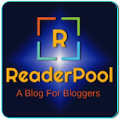 Reader Pool -Blog for Bloggers