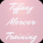 Tiffany Mercer Training