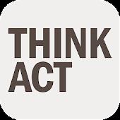 THINK ACT
