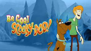 Be Cool, Scooby-Doo! thumbnail