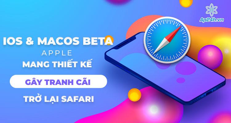 Bản Beta iOS và macOS khiến nhiều người dùng tranh cãi