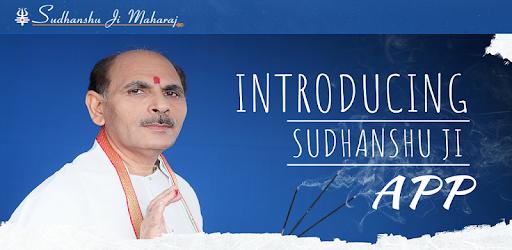 Sudhanshu Ji Maharaj – Apps on Google Play