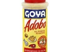 This is the Goya Adobo Spice I use in everything (almost) you can get...